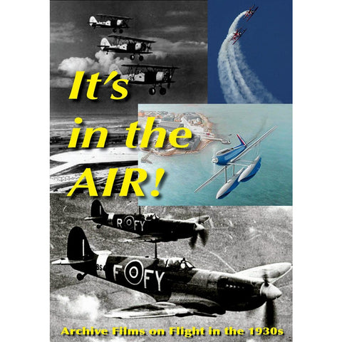 It's In the Air - Film of Flying from 1930s Stoke on Trent Historical Film DVD