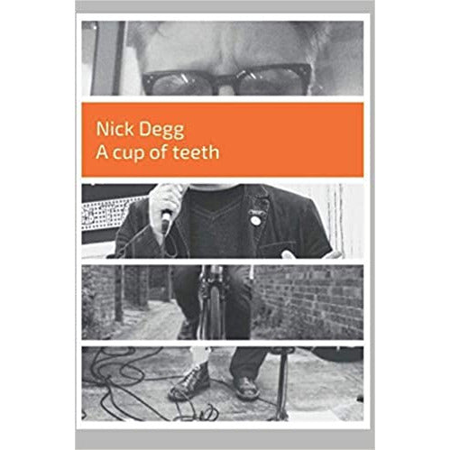 A Cup of Teeth by Nick Degg