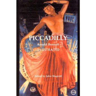 Piccadilly by Arnold Bennett