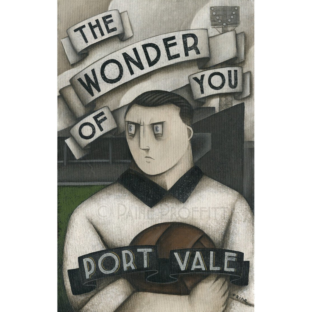 Port Vale Gift - Port Vale The Wonder of You Ltd Edition Signed Football Print | BWSportsArt