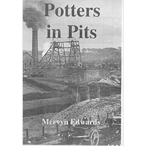 Potters in Pits by Mervyn Edwards