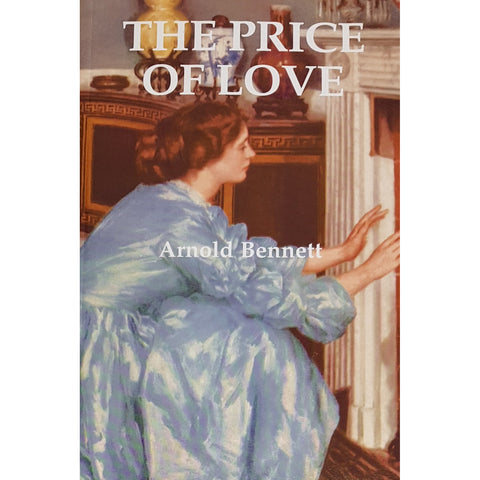 Barewall Books Book The Price of Love by Arnold Bennett