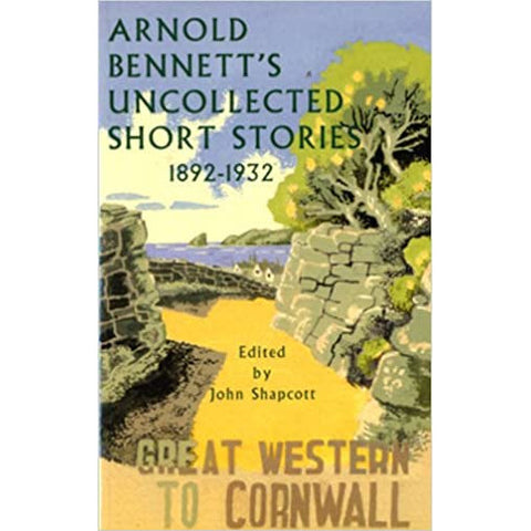Barewall Books Book Uncollected Short Stories by Arnold Bennett