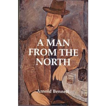Barewall Books Book A Man From The North by Arnold Bennett