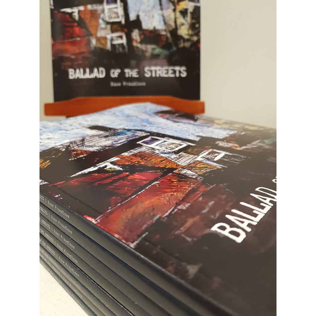 Ballad of The Streets by David Proudlove | Book by Barewall Books | Barewall Art Gallery