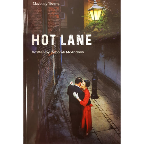Barewall Books Book Claybody Theatre - HOTLANE - The Play by Deborah McAndrew