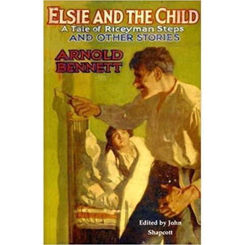 Barewall Books Book Elsie and the Child by Arnold Bennett