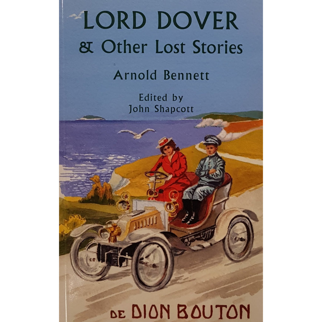 Barewall Books Book Lord Dover and Other Lost Stories by Arnold Bennett
