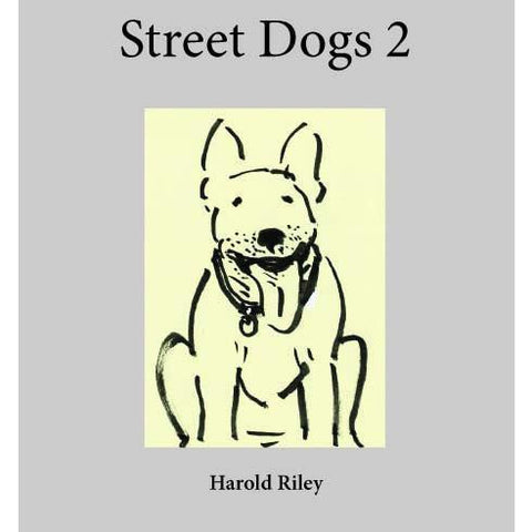 Barewall Books Book Signed Street Dogs 2 by Harold Riley