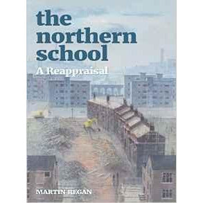 Barewall Books Book The Northern School A Reappraisal by Martin Regan