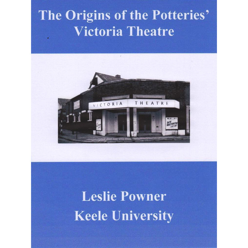 Barewall Books Book The Origins of the Potteries' Victoria Theatre by Les Powner - book