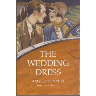 Barewall Books Book The Wedding Dress by Arnold Bennett