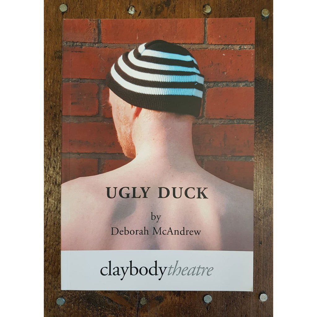 Barewall Books Book Ugly Duck - Play by Deborah McAndrew