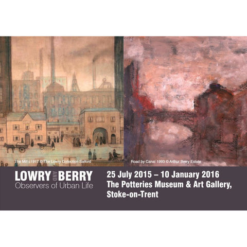 Barewall Lowry Going to the Mill and Road by Canal A4 Lowry and Berry: Observers of Urban Life Exhibition Poster