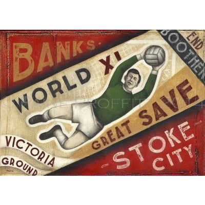 Paine Proffitt Print Stoke City Gordon Banks Great Save Limited Edition Football Print by Paine Proffitt
