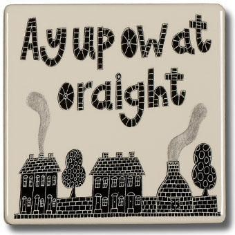 Ay Up Ow At Coaster by Moorland Pottery | Gift by Potteries Gifts | Barewall Art Gallery
