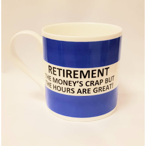 Potteries Gifts Gift Retirement Fine Bone China Mug by The Pot Bank