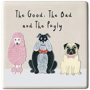 Potteries Gifts Gift The Good The Bad and The Pugly Coaster by Moorland Pottery