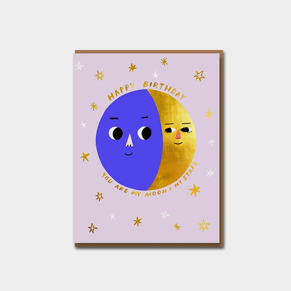 You Are My Moon + Stars Greetings Card