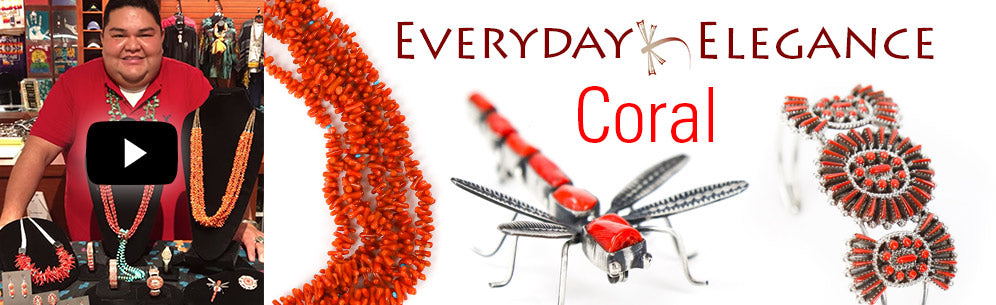Watch everyday elegance video on Native American coral jewelry