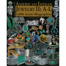 Load image into Gallery viewer, American Indian Jewelry II: A-L 1,800 Artist Biographies - Shumakolowa Native Arts