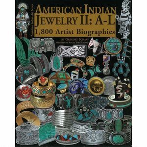 American Indian Jewelry II: A-L 1,800 Artist Biographies - Shumakolowa Native Arts