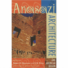 Load image into Gallery viewer, Anasazi Architecture and American Design - Shumakolowa Native Arts