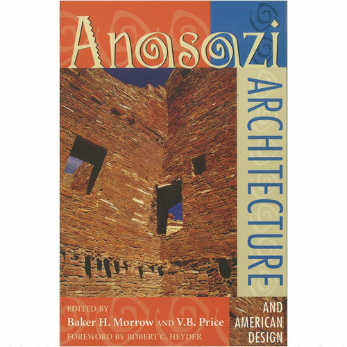 Anasazi Architecture and American Design - Shumakolowa Native Arts