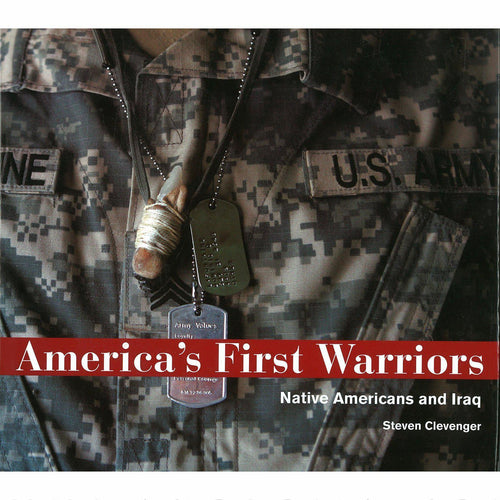 America's First Warriors: Native Americans and Iraq - Shumakolowa Native Arts