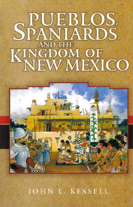 Pueblos, Spaniards, and the Kingdom of New Mexico-Indian Pueblo Store