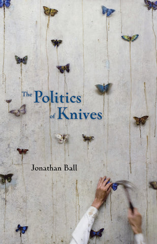 The Politics of Knives (signed paperback + ebook)