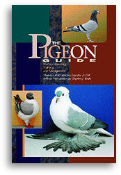 The Pigeon Guide: Practical Breeding, Training, and Management
