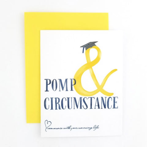 Pomp & Circumstance Graduation Greeting Card from the Ampersand Collection.