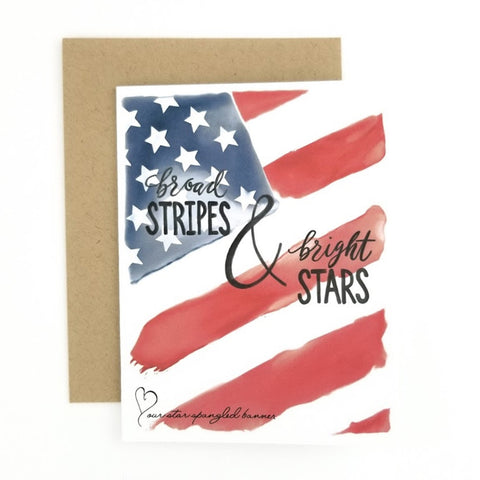 Broad Stripes & Bright Stars Greeting Card
