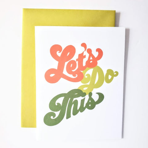 Let's Do This Greeting card