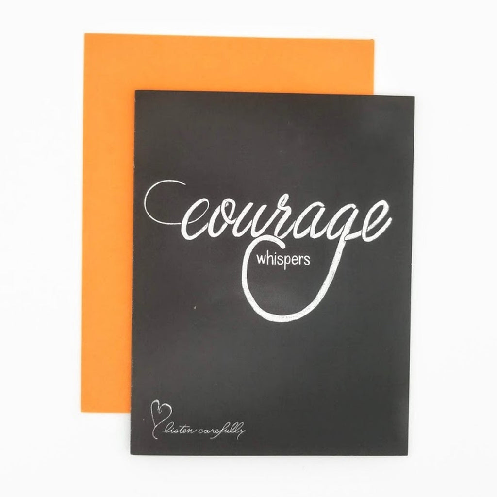 Courage Whispers Greeting Card. Hand-lettered chalkboard art design on the front, blank inside and story on the back. greeting card.