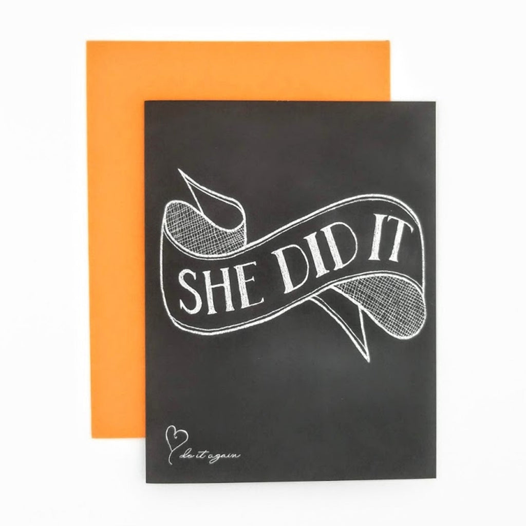She Did It Greeting Card. Hand-lettered chalkboard art design on the front, blank inside and story on the back. greeting card.