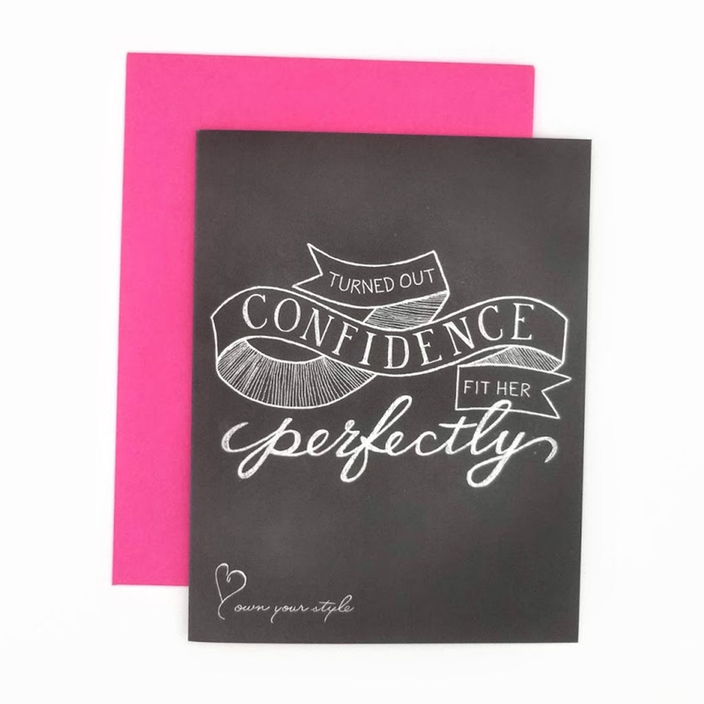 Turns Out Confidence Fit Her Perfectly Greeting Card. Hand-lettered chalkboard art design on the front, blank inside and story on the back. greeting card.