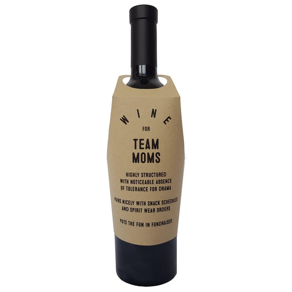 Wine for Team Moms wine bottle wrap