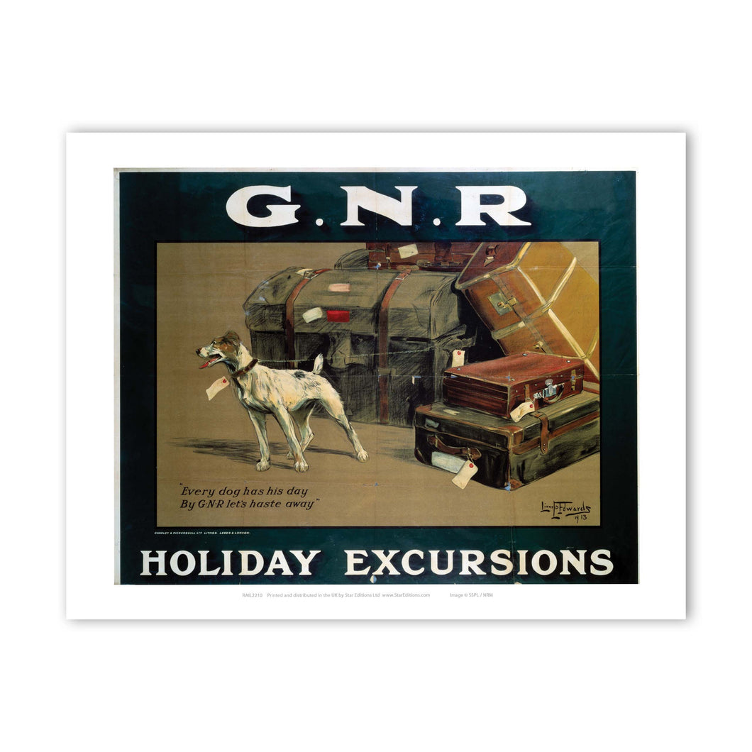 Every Dog has his Day GNR Holiday Excursions Art Print