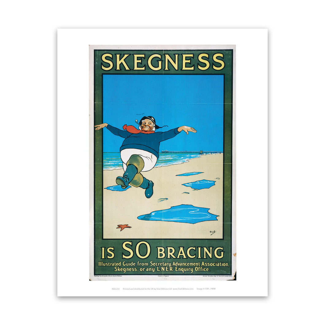 Skegness is so Bracing Art Print