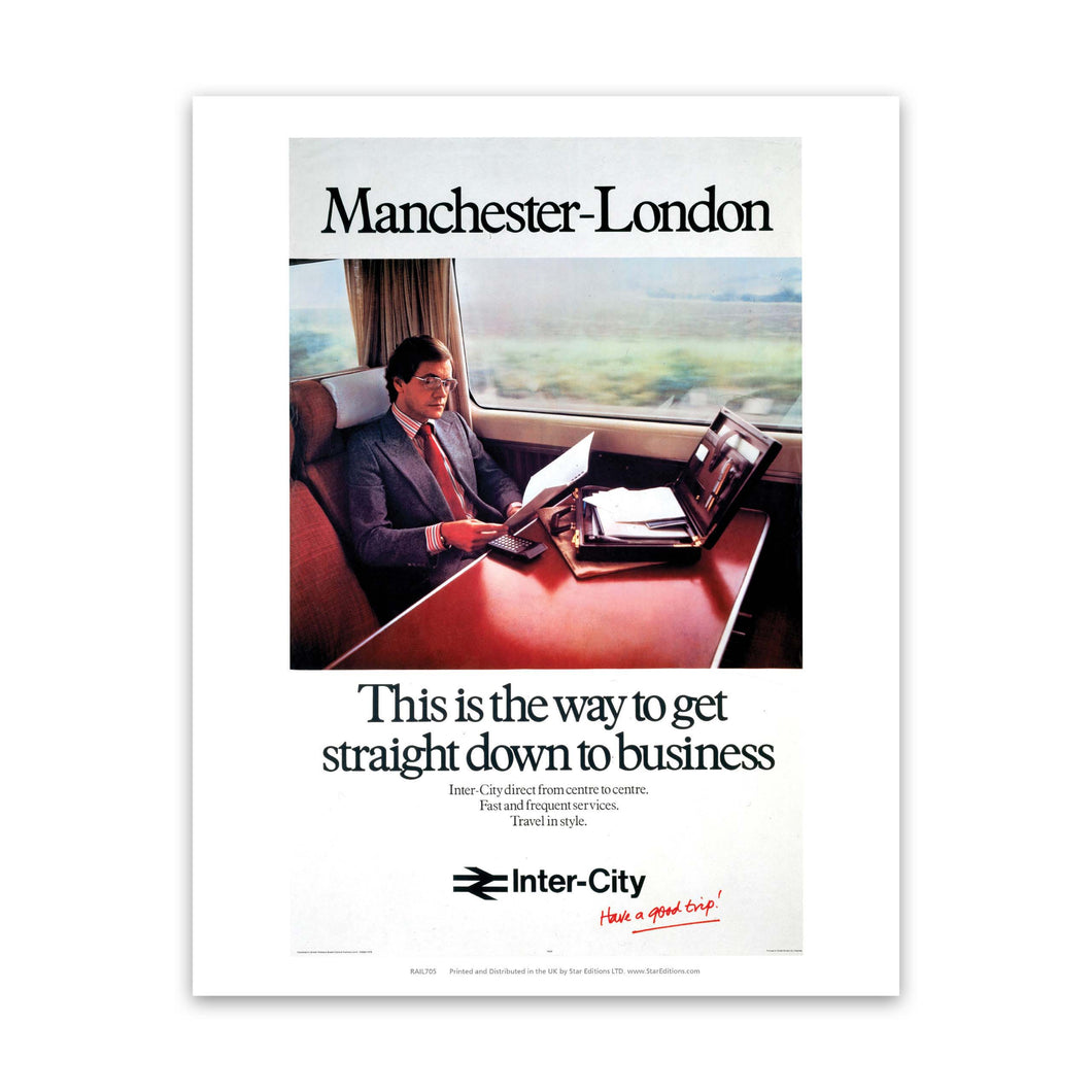 Manchester to london - Straight down to business Art Print