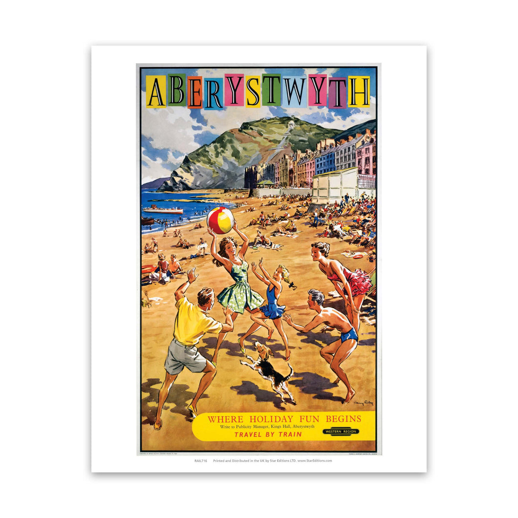Where Holiday fun Begins - Aberystwyth beach sceen Art Print