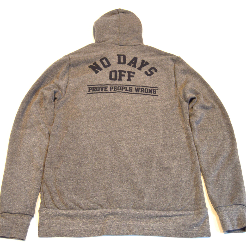 NO DAY'S OFF HOODIE - Gray