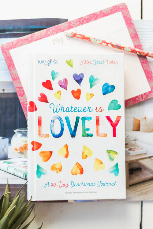 Whatever is Lovely Devotional