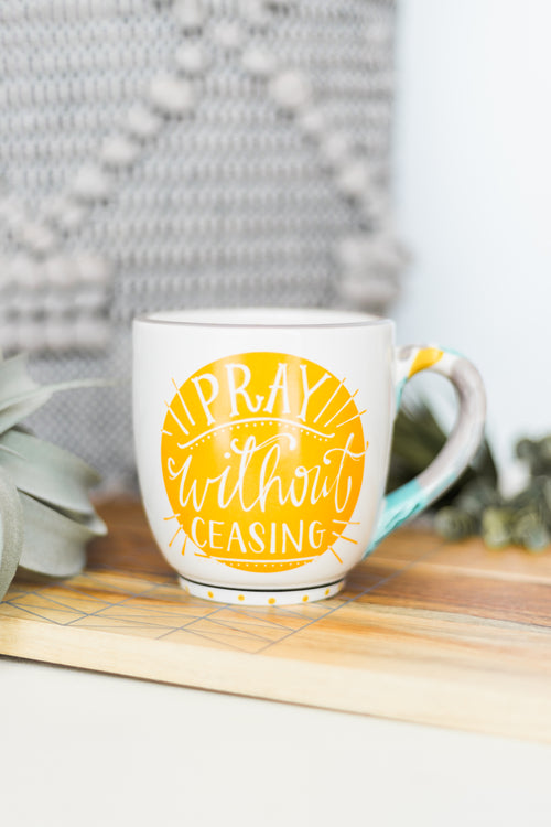 Pray Without Ceasing Mug