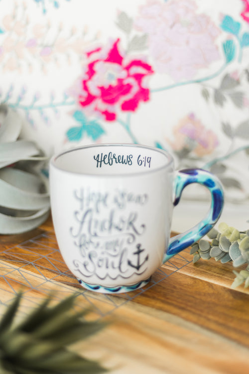 Hope is an Anchor Mug