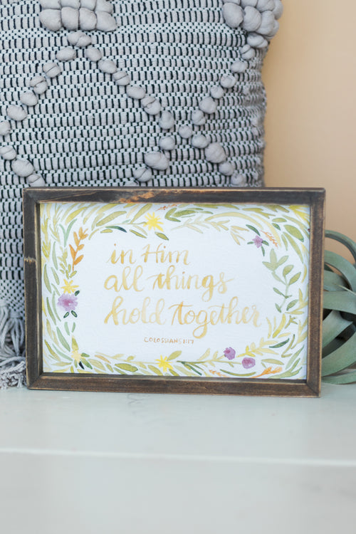 In Him All Things Framed Board