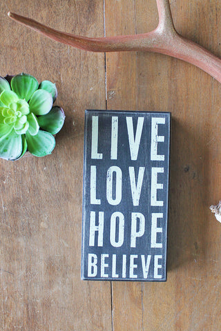 Live Love Hope Believe Chalk Plaque