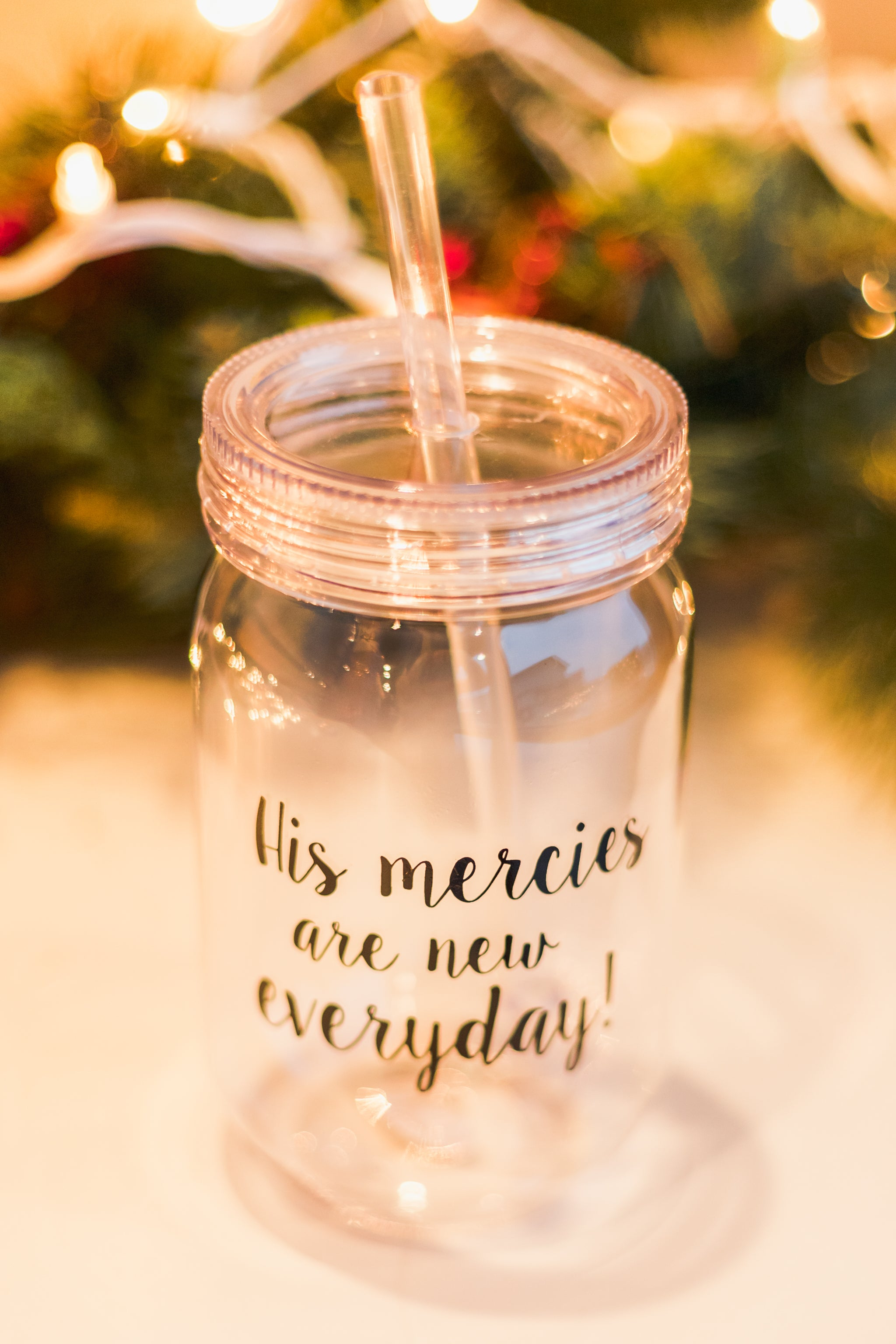His mercies are new everyday! Mason Jar Tumblr